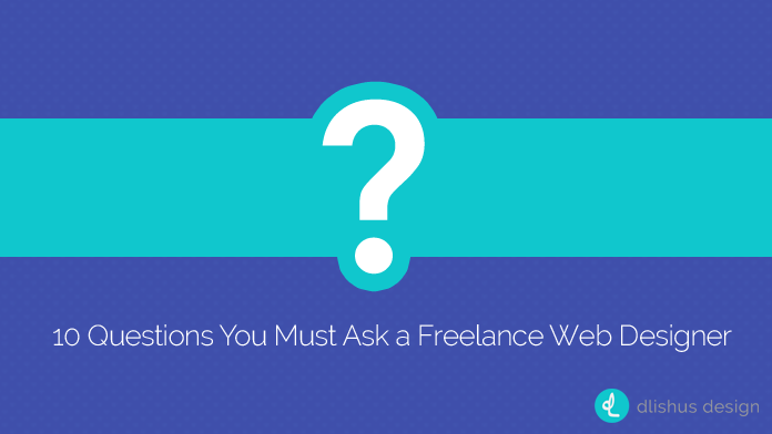 10-questions-you-must-ask-freelance-web-designer